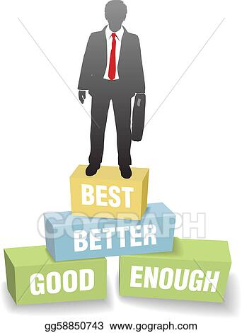 Business person good better best achievement