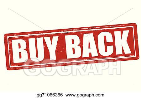 Vector Art - Buy back. Clipart Drawing gg71066366 - GoGraph