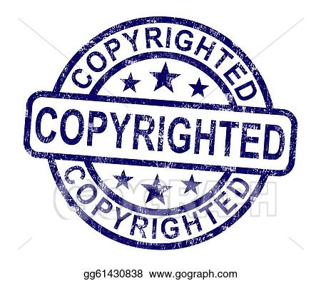 Stock Illustration - Copyrighted stamp showing patent or trademark ...