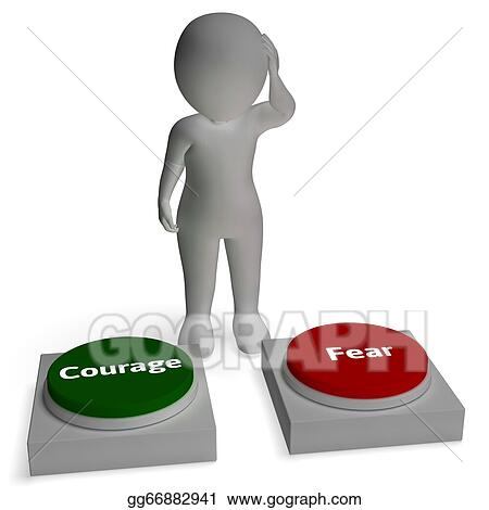 Stock Illustration - Courage Fear Buttons Shows Courageous ...