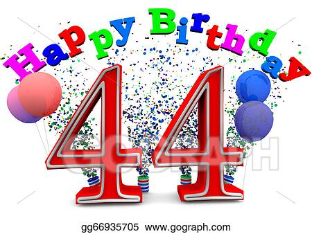 Drawing Happy 44th Birthday Clipart Drawing Gg66935705 Happy 44 Birthday Wishes