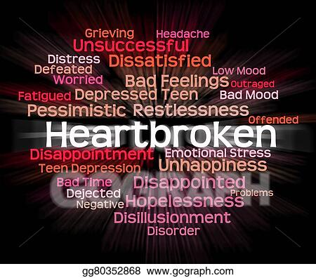 Stock Illustration - Heartbroken word shows heavy hearted ...