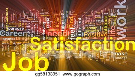 the concept and definition of job satisfaction Definition of life satisfaction psychology essay  are the ones having optimal life satisfaction definition of life  suitable job gives satisfaction in life.