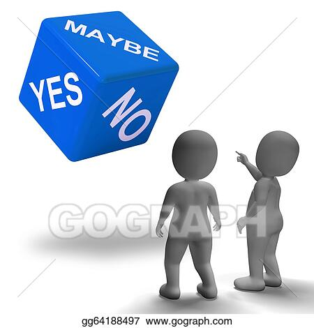 Stock Illustration - Maybe yes no dice represents ...
