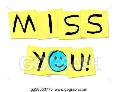 Clip Art Miss You Clip Art stock illustration miss you words on yellow sticky notes clip written illustrating the yearning and longing that one person feels for another when a