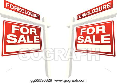 Real Estate Foreclosures on Stock Illustrations   Pair Of Foreclosure For Sale Real Estate Signs