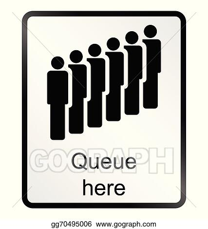 EPS Illustration - Queue here information sign. Vector Clipart ...
