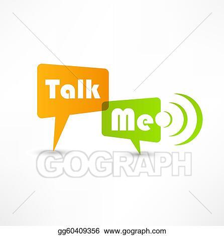 Stock Illustration - Talk me concept speech bubbles. Clipart ...