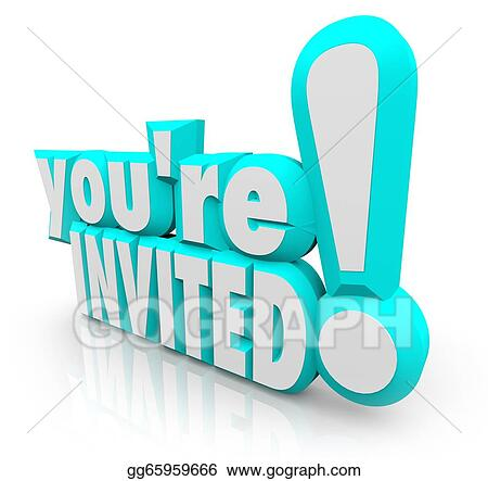 Stock Illustration Youre invited 3d words invitation party – Invite to a Party