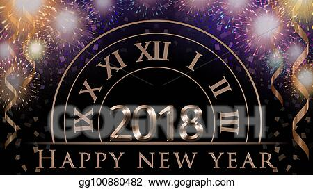 2018 new years eve illustration card with colorful fireworks clock party confetti ribbon and golden 2018 happy new year