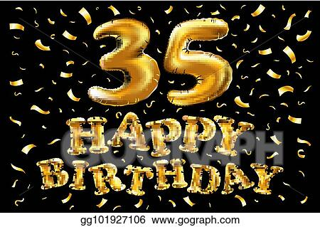 Vector stock 35th birthday celebration with gold balloons and 35th birthday celebration with gold balloons and colorful confetti glitters 3d illustration design for your greeting card birthday invitation and filmwisefo