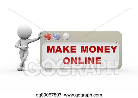 Drawings - 3d man with make money online browser. Stock Illustration ...