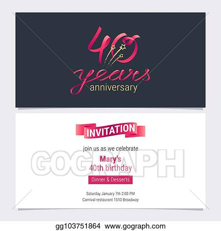 40 Years Anniversary Invite Vector Illustration Graphic Design Element For 40th Birthday Card Party Invitation