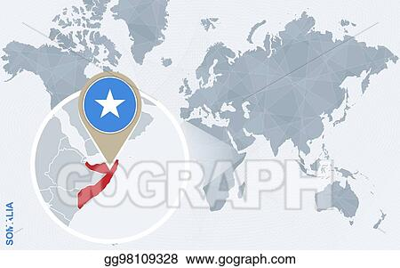World Map Somolia.Vector Art Abstract Blue World Map With Magnified Somalia Clipart