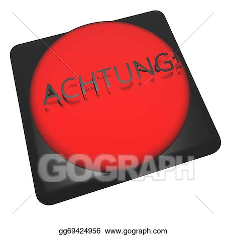 Drawing Achtung Clipart Drawing Gg69424956 Gograph