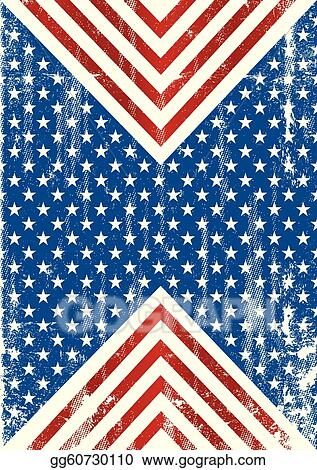 Vector Art American Flag Dirty Background Clipart Drawing Gg60730110 Gograph