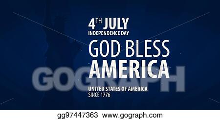 Vector illustration american independence day god bless america american independence day god bless america 4th july template background for greeting cards posters leaflets and brochure vector illustration m4hsunfo