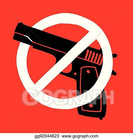 Vector Art Anti Gun Symbol Clipart Drawing Gg92044623 Gograph