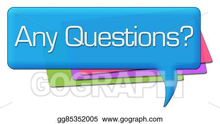 Stock Illustration Any Questions Colorful Comments Clipart