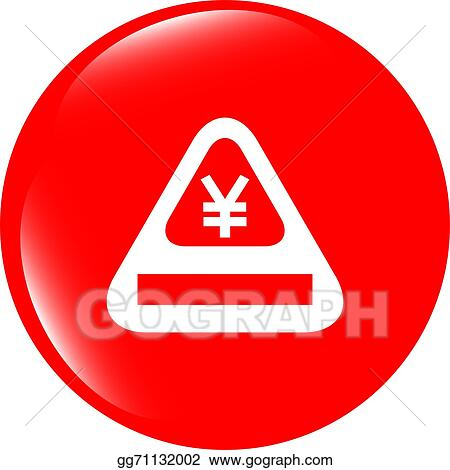 Stock Illustration Attention Caution Sign Icon With Yen Sign