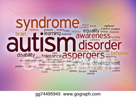 Autism Therapies Blur Boundary Between >> Stock Illustrations Autism Disability Concept Word Cloud On A Blur