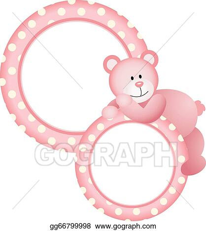 EPS Illustration - Baby girl round frame teddy bear. Vector Clipart ...