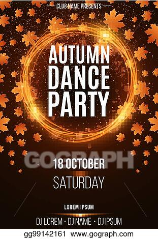 Clip Art Vector Background Poster For Autumn Dance Party Shining Orange Banner With Golden Rain Abstract Orange Lights Seasonal Poster Dj And Club Name Vector Stock Eps Gg99142161 Gograph