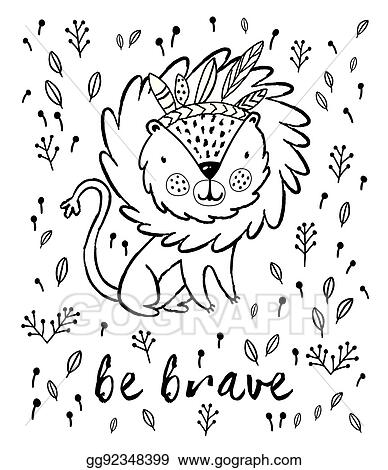 Vector Art Be Brave Cute Lion Cartoon Vector Illustration In Outline Clipart Drawing Gg92348399 Gograph Paw print with lions coloring pages vector. https www gograph com clipart license summary gg92348399