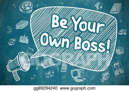 drawing be your own boss doodle illustration on blue chalkboard