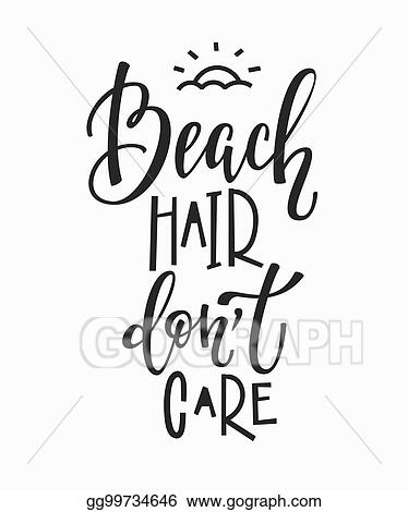 Vector Illustration - Beach hair dont care t-shirt quote ...