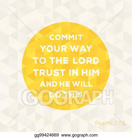 Vector Stock Bible Quote From Psalm About Trust In God On Circle