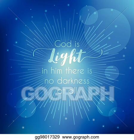 Eps Illustration Bible Quotes God Is Light From New Testament