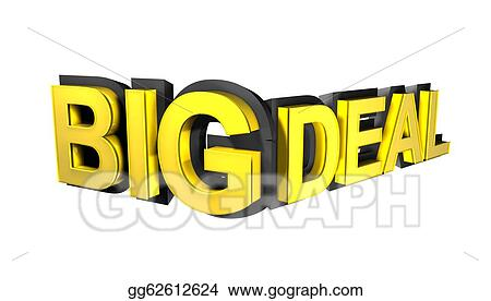 Stock illustration big deal write in gold 3d font clipart drawing big deal write in gold 3d font expocarfo Choice Image