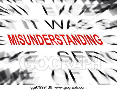 stock illustration blured text with focus on misunderstanding