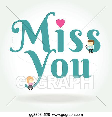 Vector Illustration Boy And Girl Sit Down On Miss You Text Symbol