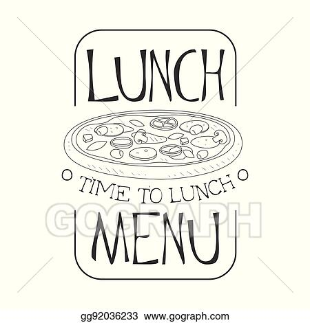 Cafe Lunch Menu Promo Sign In Sketch Style With Pizza Design Label Black And White Template