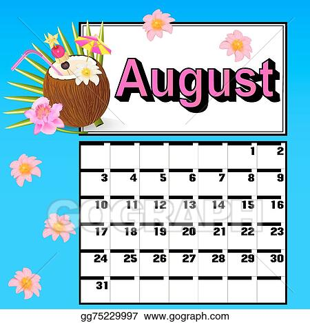 Vector Illustration Calendar For August With Coconut Cocktail And