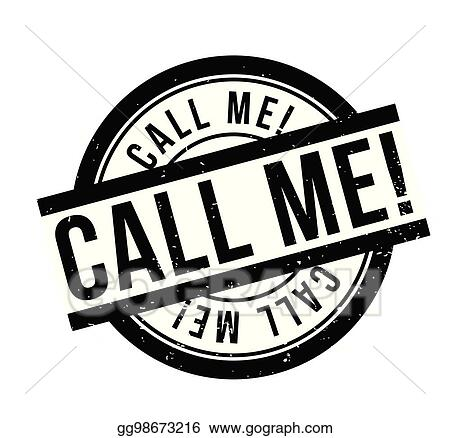 Vector Art Call Me Rubber Stamp Eps Clipart Gg98673216 Gograph