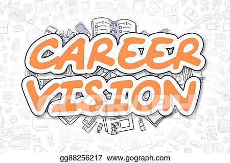 Clipart Career Vision Cartoon Orange Word Business Concept Stock Illustration Gg88256217 Gograph