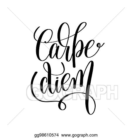 Vector Illustration Carpe Diem Black And White Hand Written