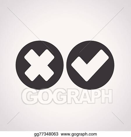 Vector Art Check Mark Icon Wrong And Right Clipart Drawing
