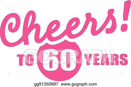 vector stock cheers to 60 years 60th birthday clipart rh gograph com 60th birthday clip art free images 60th birthday clipart