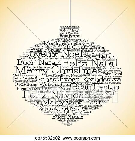 Merry Christmas In Different Languages.Vector Stock Christmas Bauble Made From Merry Christmas