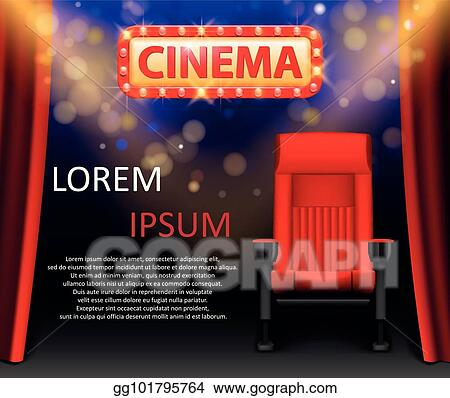 Vector Illustration Cinema Show Design With Lights Scene And Red Seats In Retro Style Poster For Concert Party Theater Theater Premiere Poster Template With Lights Vector Illustration Eps Clipart Gg101795764 Gograph