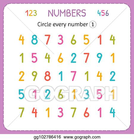 EPS Illustration - Circle Every Number One. Numbers For Kids. Worksheet For  Kindergarten And Preschool. Training To Write And Count Numbers. Exercises  For Children. Vector Clipart Gg102786416 - GoGraph