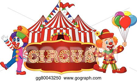 Circus tent with clown. isolated  sc 1 st  GoGraph & Vector Art - Circus tent with clown. isolated . Clipart Drawing ...