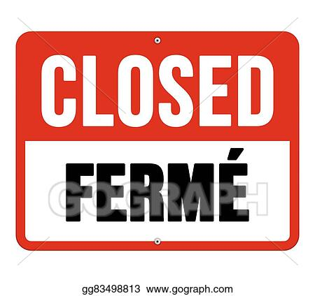 Vector Art Closed Ferme Sign In White And Red Eps Clipart Gg83498813 Gograph