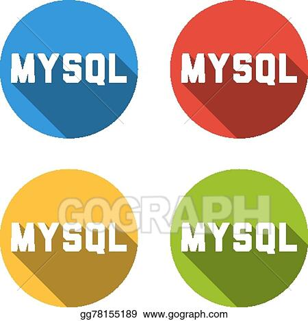 vector art collection of 4 isolated flat buttons for mysql rh gograph com MySQL Logo MySQL Cheat Sheet