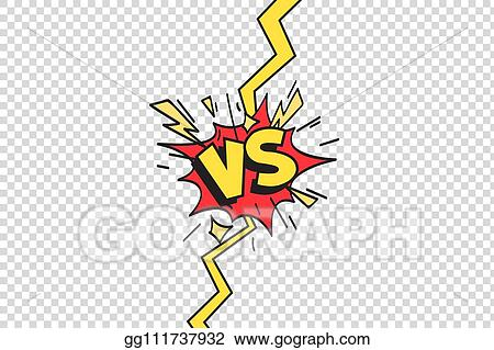 Vector Clipart Comics Vs Frame Versus Lightning Ray Border Comic Fighting Duel And Fight Confrontation Isolated Cartoon Vector Background Vector Illustration Gg111737932 Gograph