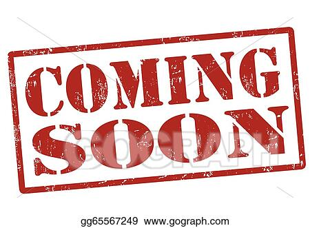 vector stock coming soon stamp clipart illustration gg65567249 rh gograph com Coming Soon Logo coming soon clipart images